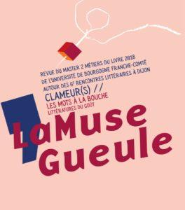 Présentation de la revue LaMuseGueule, réalisée par les étudiants du Master 2 Métiers du livre Dijon, dans le cadre du festival Clameurs. Pour en découvrir un peu plus, c'est par ici !